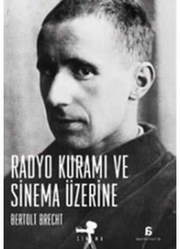 Radyo Kuramı ve Sinema Üzerine (Turkish Book)