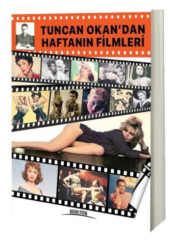 Tuncan Okan'dan Haftanın Filmleri (Kitap)