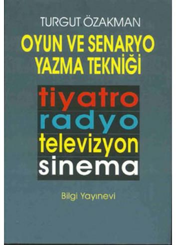 Oyun ve Senaryo Yazma Tekniği (Turkish Book)