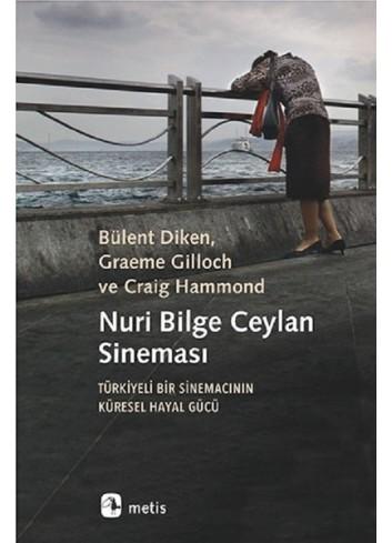 Nuri Bilge Ceylan Sineması (Turkish Book)