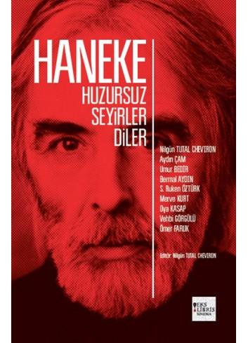 Haneke Huzursuz Seyirler Diler (Turkish Book)