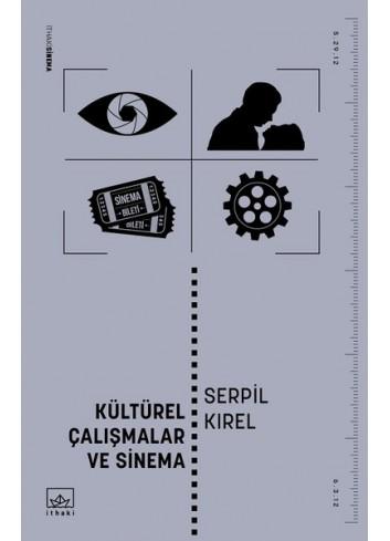 Kültürel Çalışmalar ve Sinema (Turkish Book)