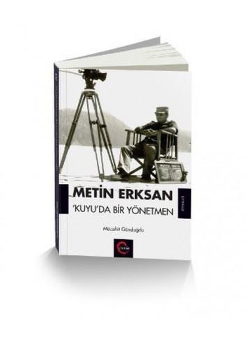 Metin Erksan: Kuyuda Bir Yönetmen (Turkish Book)