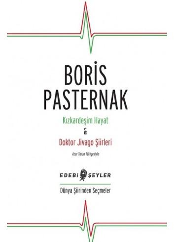 Kizkardesim Hayat ve Doktor Jivago Siirleri (Turkish Book)