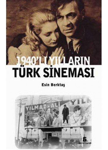Turkish Cinema of the 1940s (Turkish Book)