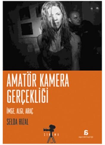 Amatör Kamera Gerçekliği (Turkish Book)