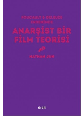 Anarşist Bir Film Teorisi (Turkish Book)