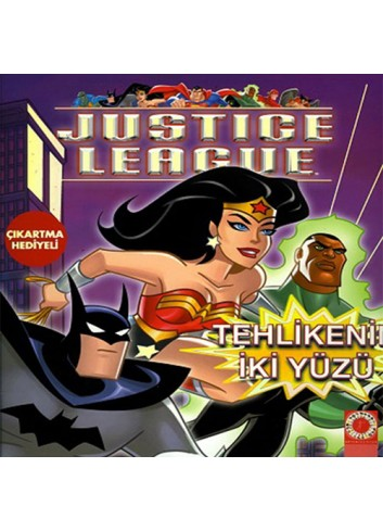Justice League Tehlikenin Iki Yuzu (Turkish Book)