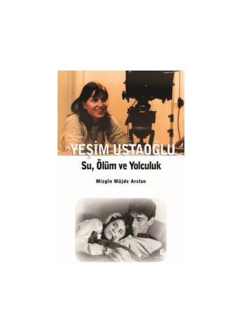 Su, Ölüm Ve Yolculuk (Turkish Book)