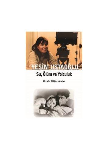 Su, Ölüm Ve Yolculuk (Turkish Book)
