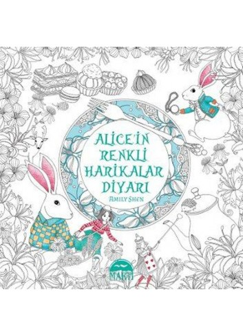 Alice'in Renkli Harikalar Diyari (Turkish Book)